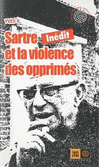 couverture Sartre et la violence des opprimés