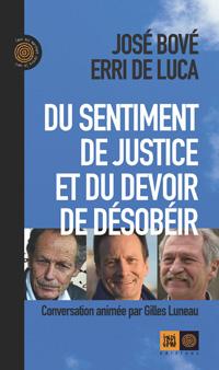 couverture Du sentiment de justice et du devoir de désobéir par José Bové et Erri de Luca