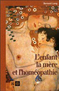 couverture L'enfant, la mere et l'homeopathie