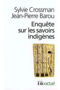 couverture essai enquete-savoirs-indigenes-barou-crossman