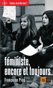 couverture Féministe, encore et toujours