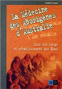 couverture La Médecine des Aborigènes d'Australie