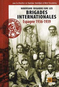 couverture Nouveaux regards sur les brigades internationales (Espagne 1936-39)